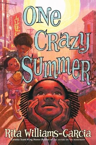 book cover of Rita Williams-Garcia's One Crazy Summer