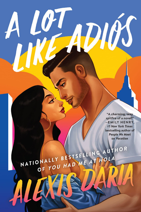 Book Cover of A Lot Like Adios by Alexis Daria