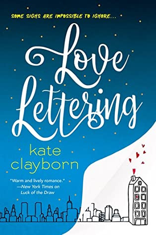 book cover of Kate Clayborn's Love Lettering