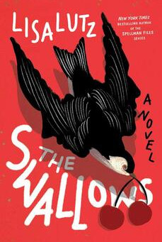 Lisa Lutz's The Swallows --- Sara's Review