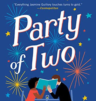 Jasmine Guillory's PARTY OF TWO - A New Standout Romance