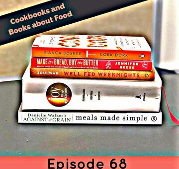 68: Cookbooks and Books about Food - I Love to Eat!