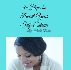 8-Steps to Boost Your Self-Esteem Free Article