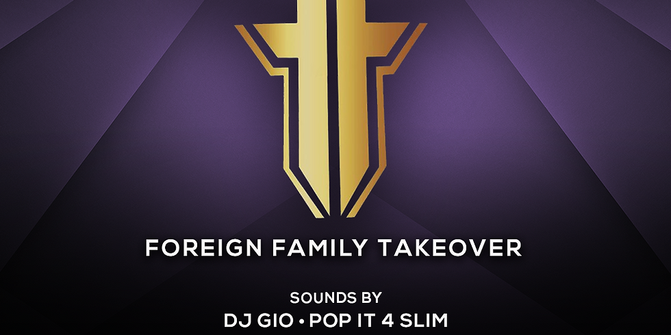 Foreign Family Takeover - High Society Sundays - Vanity SF