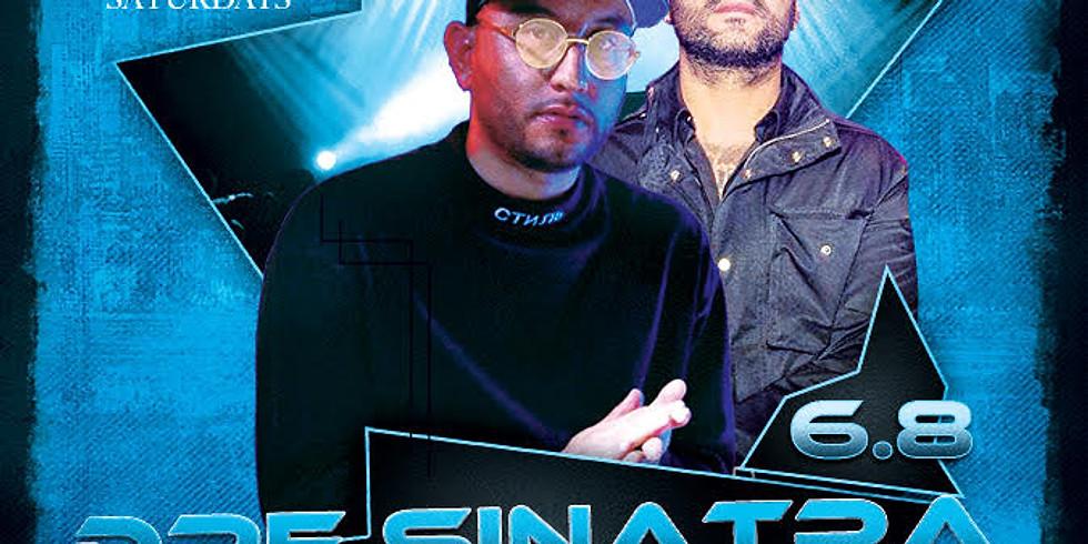 Dre Sinatra + DJ Azadon - High Society Saturdays