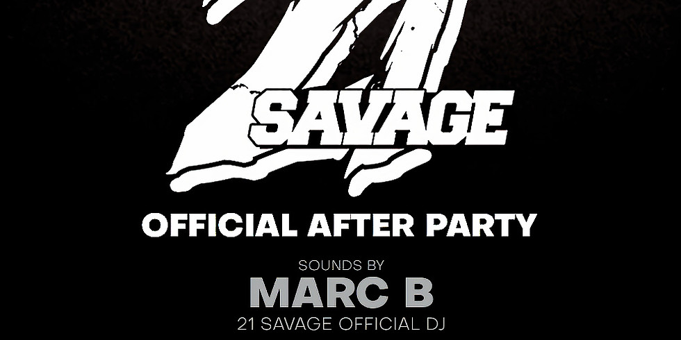 21 Savage Official After Party Sounds by DJ Marc B