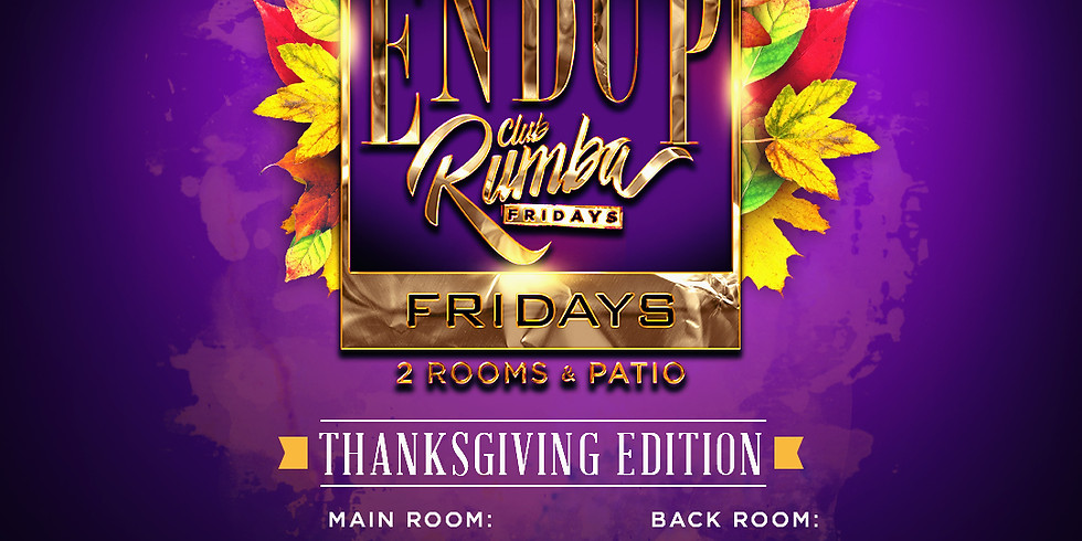 End Up Fridays - Rumba + Hip Hop