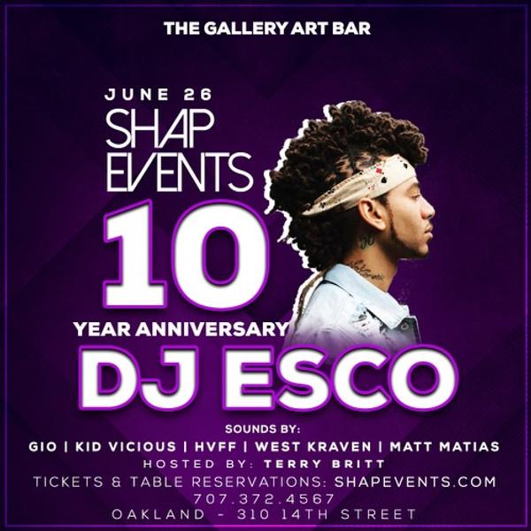 DJ Esco hosts Shap Events 10 Year Anniversary 06/26