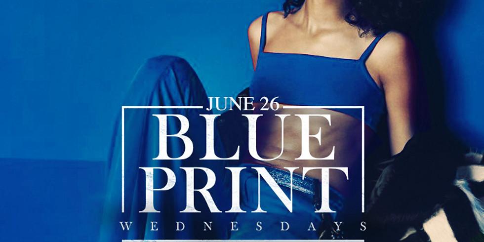 Blueprint Wednesday 06/26