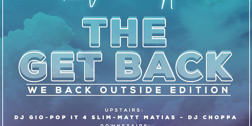 The Get Back - We Back Outside Edition
