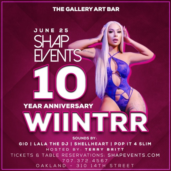 Wiintrr hosts Shap Events 10 Year Anniversary 06/25