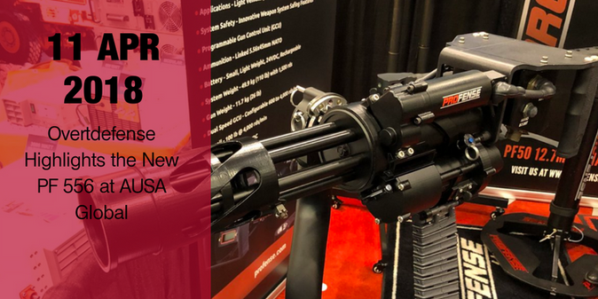 Overtdefense Highlights the New PF 556 at AUSA Global
