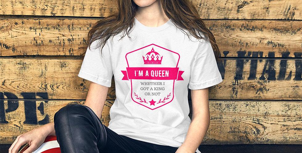 'I'm a Queen' Tee