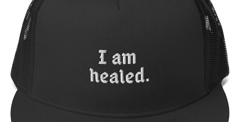 'I am healed.' Trucker hat