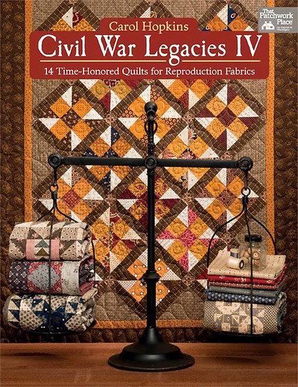 Civil War Legacies IV by Carol Hopkins