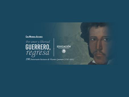 190 Aniversario luctuoso de Vicente Guerrero