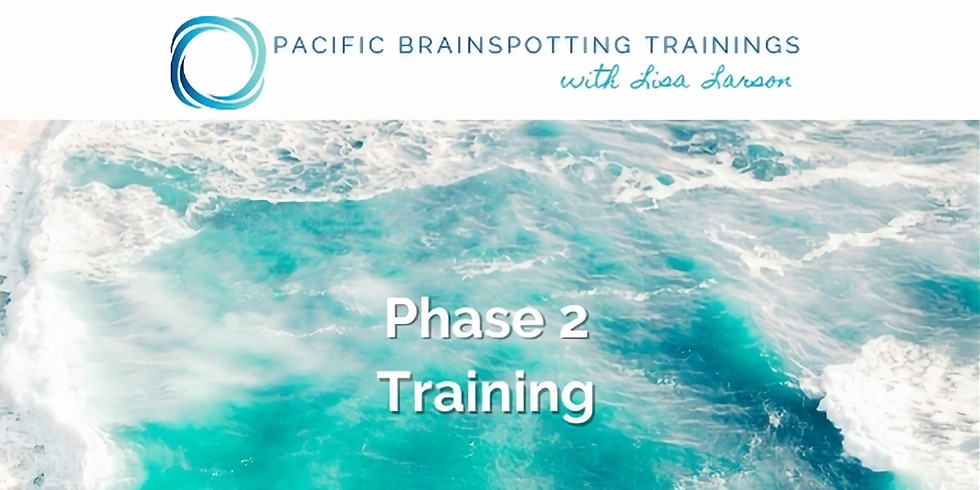 Brainspotting Phase 2 - March 2022