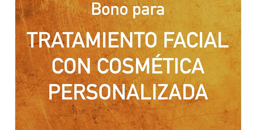 Bono para TRATAMIENTO FACIAL CON COSMÉTICA PERSONALIZADA