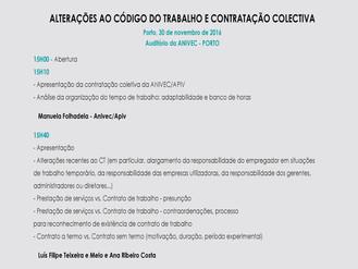 SESSÃO DE ESCLARECIMENTO - ALTERAÇÕES AO CÓDIGO DO TRABALHO E CONTRATAÇÃO COLECTIVA - DIA 30 DE NOVE