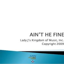 Ain't He Fine