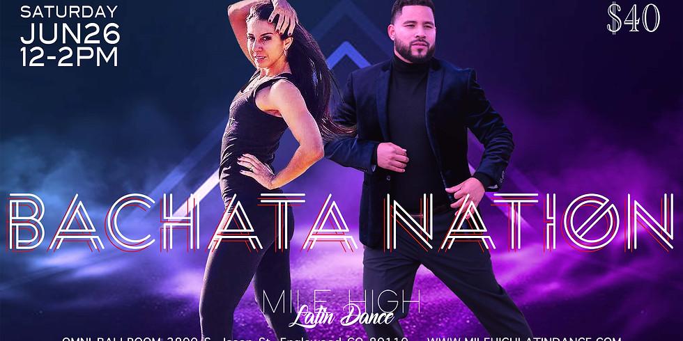 Bachata Nation - June Edition