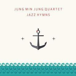정민정 Quartet 'Jazz Hymns'