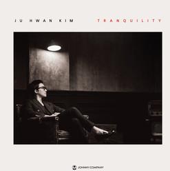 김주환 'Tranquility'