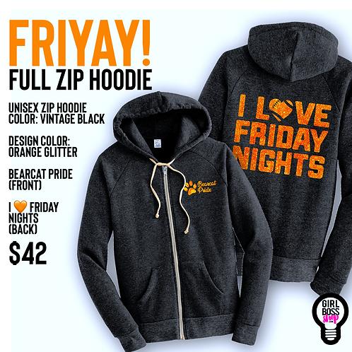 FriYAY! Full Zip Hoodie