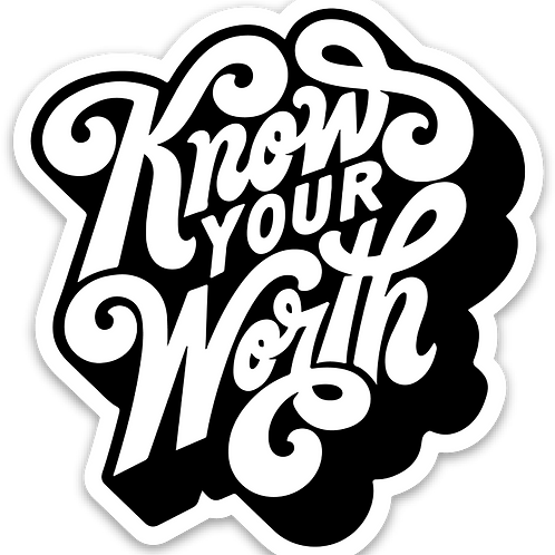 Vinyl decal - Know Your Worth