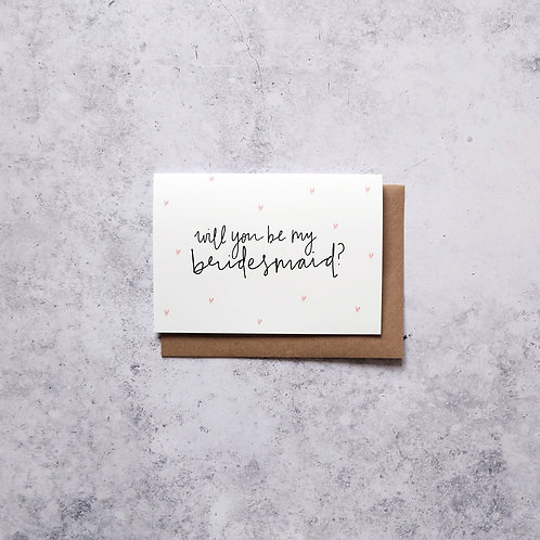 Will you be my Bridesmaid? // Greeting Card