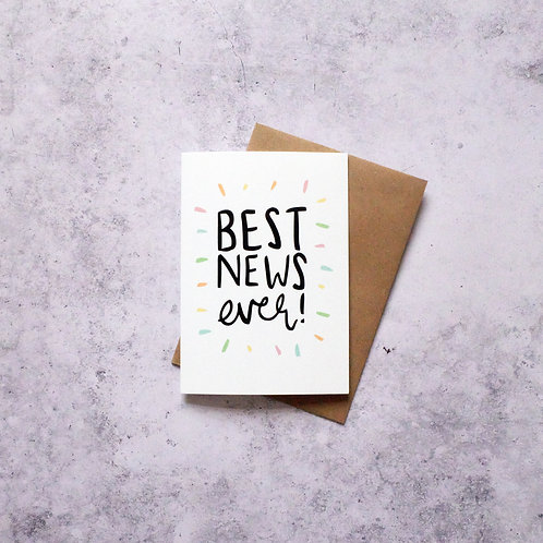 Best news ever! // Greeting Card