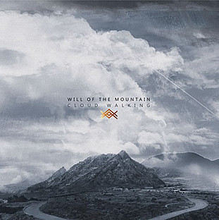 "Will of the Mountain ""Cloud Walking"""