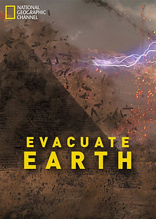 National Geographic Evacuate Earth