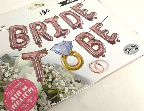 Banner For To Be Bride (Fills With Air Or Helium ) (9 pcs )