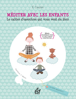 Cahier Méditer avec les enfants