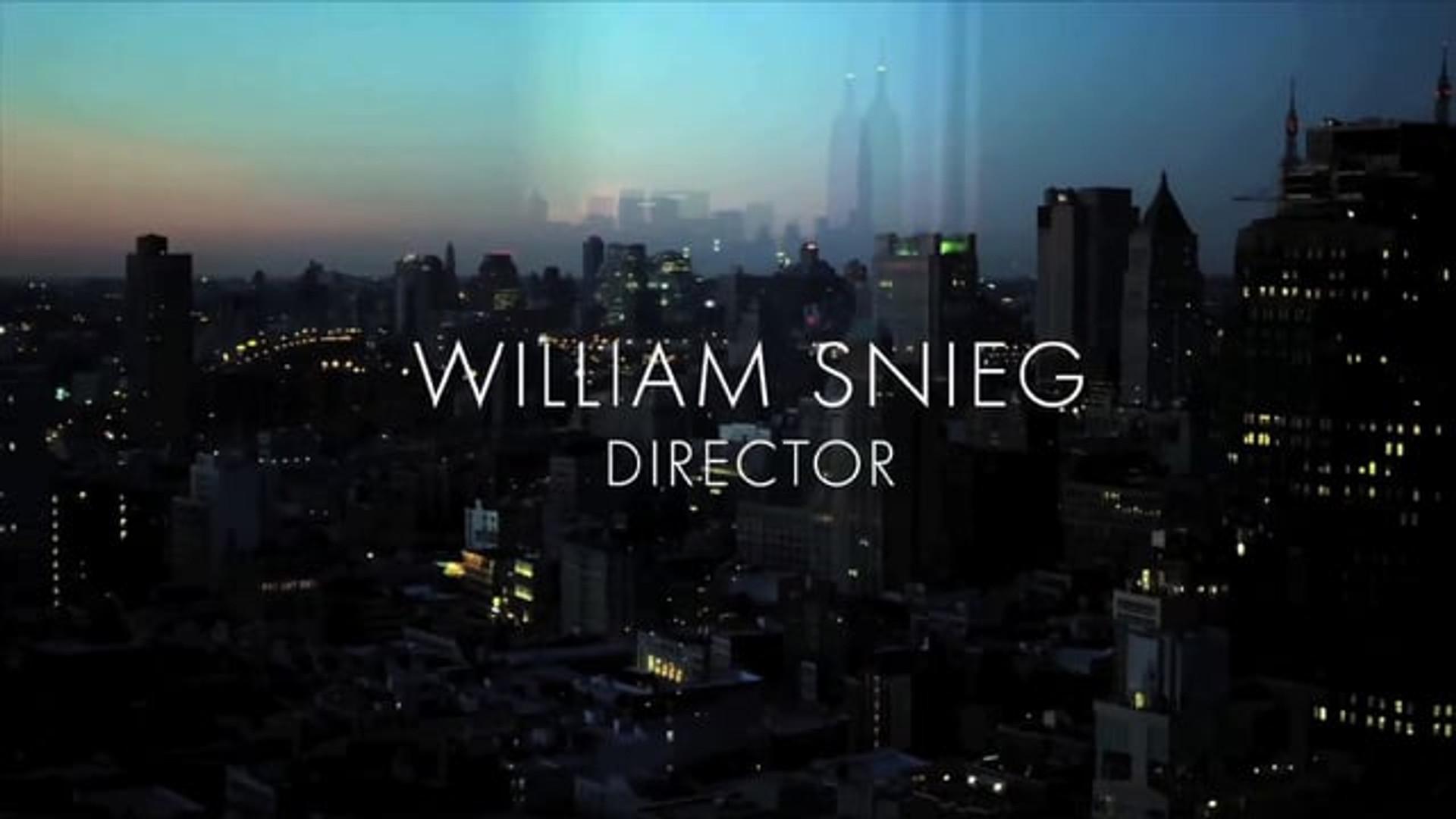 WILLIAM SNIEG - SHOWREEL