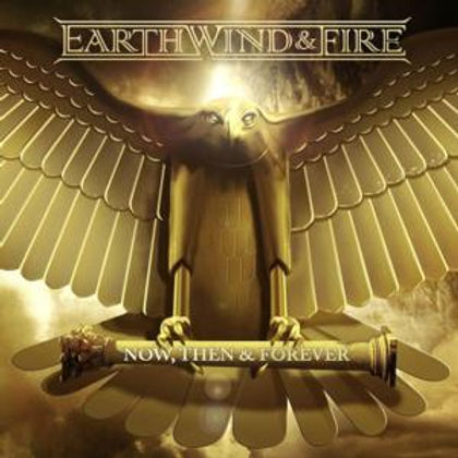 Earth,_Wind_&_Fire's_Now,_Then_&_Forever