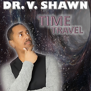 Dr. V. Shawn Time Travel
