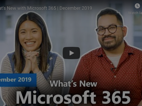 December 2019 - What's New in Microsoft 365