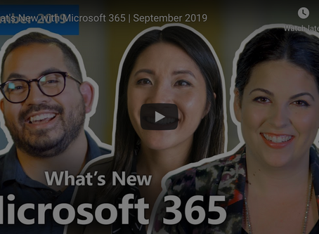 What Was New in Office 365 in September 2019?