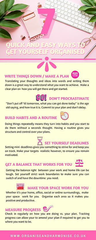 7 Quick and Easy Ways To Get Yourself Organised | Infographic