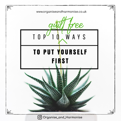 My Top 10, Guilt Free Ways to Put Yourself First