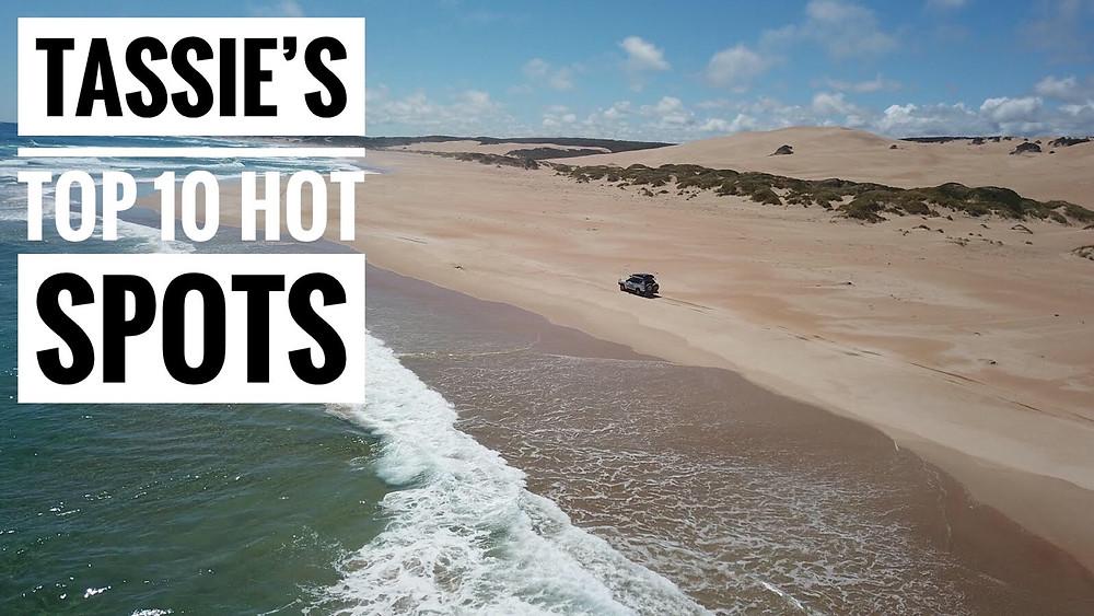 Tassie's Top 10 Hot Spots