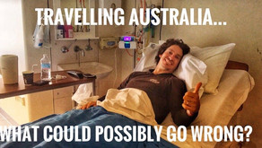 Travelling Australia...What could possibly go wrong?