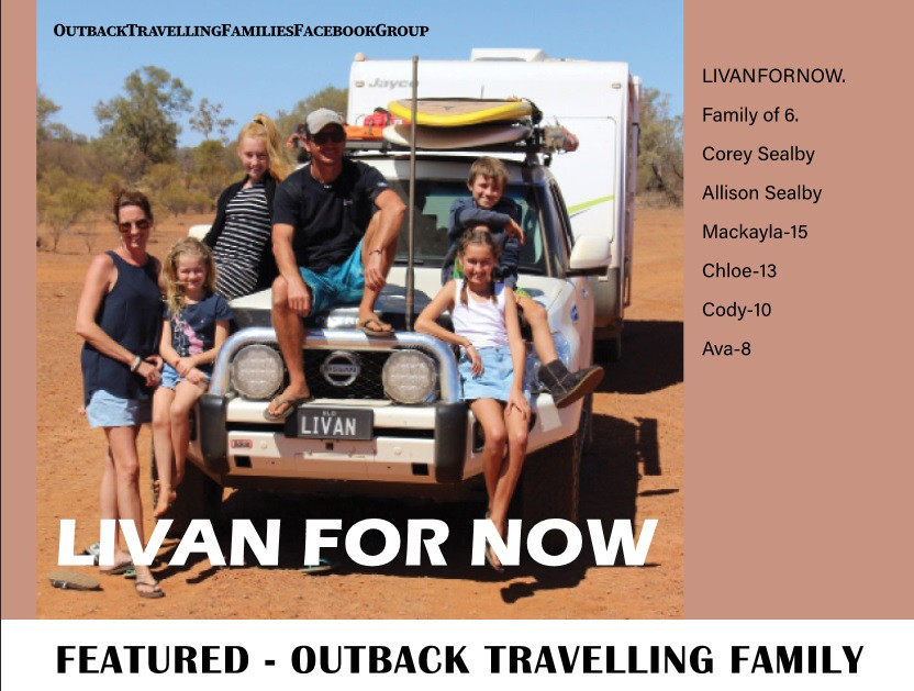 Livan for now - Featured outback traveller magazine family