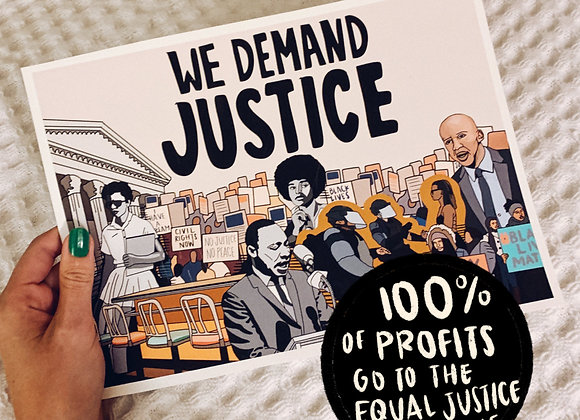 We Demand Justice Digital Art Download (Profits Donated to EJI)