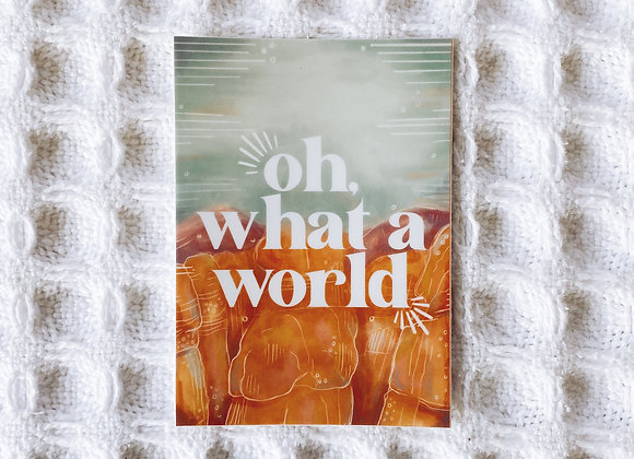 Oh, What a World Sticker