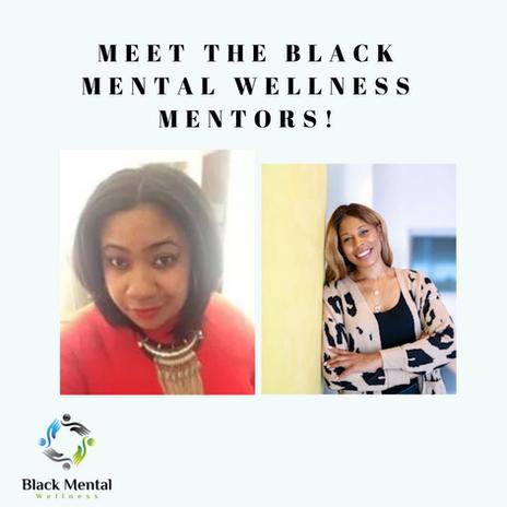 Black Mental Wellness Mentors 2021-2022