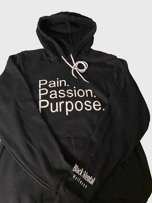 Pain. Passion. Purpose. Unisex hoodie