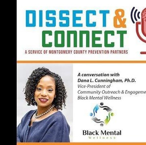 The Dissect & Connect Podcast: Episode 25 - Dr. Dana L. Cunningham